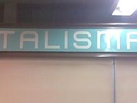 Metro Talismán